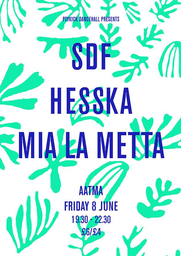 Poster for SDF gig in Manchester at Aatma on Friday June 8